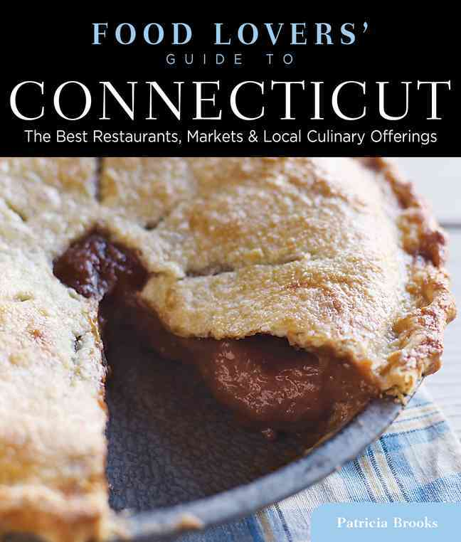 Food Lovers' Guide to Connecticut By Brooks, Patricia