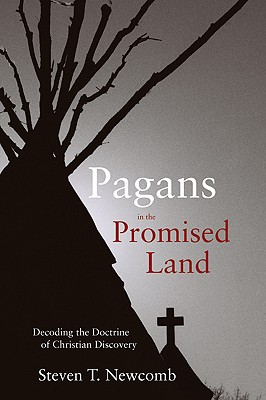 Pagans in the Promised Land By Newcomb, Steven T.