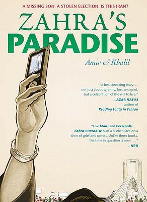 Zahra's Paradise By Amir/ Khalil